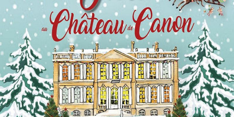 Noël au Château de Canon