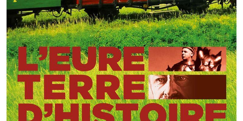 L'Eure Terre d'Histoire circulation train + visite guidée village