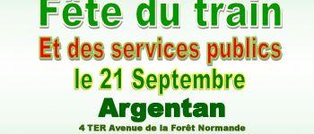 Fête du train et des services publics : « Quel avenir ? » Argentan