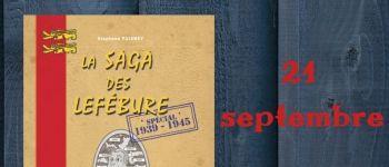 Dédicace : saga des Lefébure - Stéphane Puisney Ver-sur-Mer