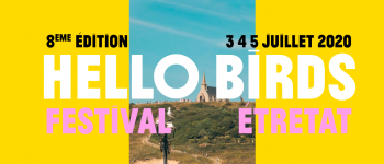 Annulé - Hello birds festival  Etretat